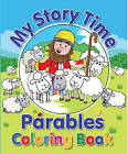 My Story Time Parables Coloring Book by Juliet David (Paperback / softback, 2013)