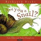 Are You a Snail? by Judy Allen (Paperback / softback, 2003)