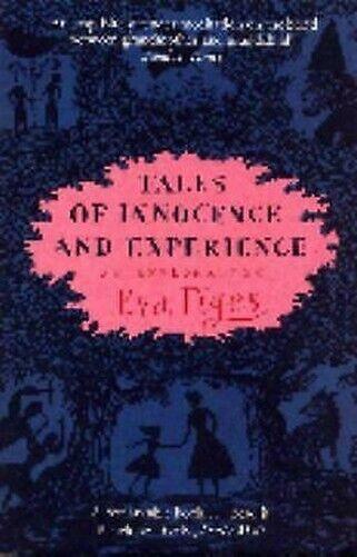 Tales Of Innocence Und Erfahrung: An Exploration Taschenbuch Eva Figes