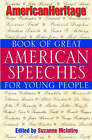 American Heritage Book of Great American Speeches for Young People by John Wiley and Sons Ltd (Paperback, 2001)