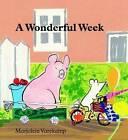 A Wonderful Week by Marjolein Varekamp (Hardback, 2009)
