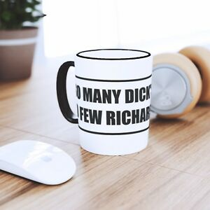 SO-MANY-DICKS-SO-FEW-RICHARDS-COFFEE-MUG-TEA-CUP-XMAS-GIFT-RUDE-NAME-JOKE