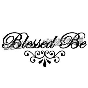 Blessed-Be-Script-Style-B-Vinyl-Sticker-Decal-Wicca-Witch-Choose-Size-amp-Color