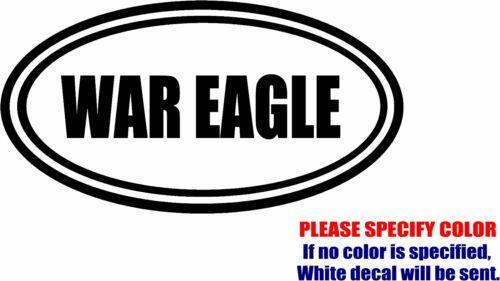 "WAR EAGLE AUBURN Decal Sticker JDM Funny Vinyl Car Window Bumper Truck Laptop 7/"""