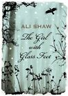 The Girl with Glass Feet by Ali Shaw (Paperback, 2009)