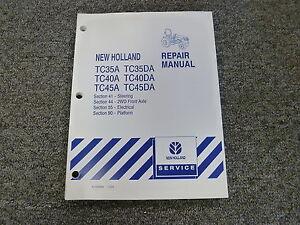 new holland tc35 tc40 tc45 a da tractor shop service repair manual rh ebay com New Holland TC Loader New Holland Backhoe Product