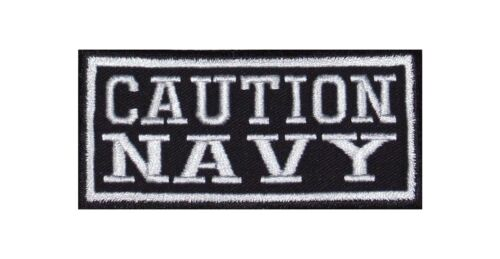 Caution Navy Biker patch écusson badge USA Army Ship Seal Team marine Water Sea