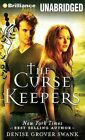 The Curse Keepers by Denise Grover Swank (CD-Audio, 2013)