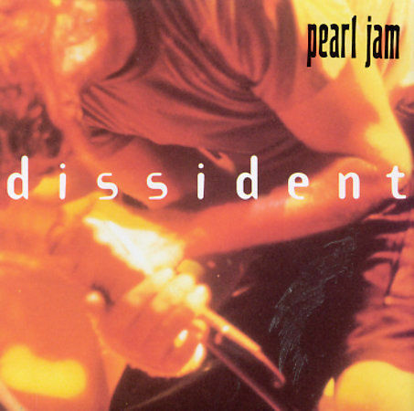 Dissident [US CD] [EP] by Pearl Jam (CD, Jun-1995, Epic)