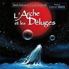 L'Arche et les Deluges by Gabriel Yared (CD, Apr-2016, Music Box Records)