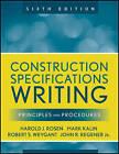 Construction Specifications Writing: Principles and Procedures by Mark Kalin, John R. Regener, Robert S. Weygant, Harold J. Rosen (Paperback, 2010)