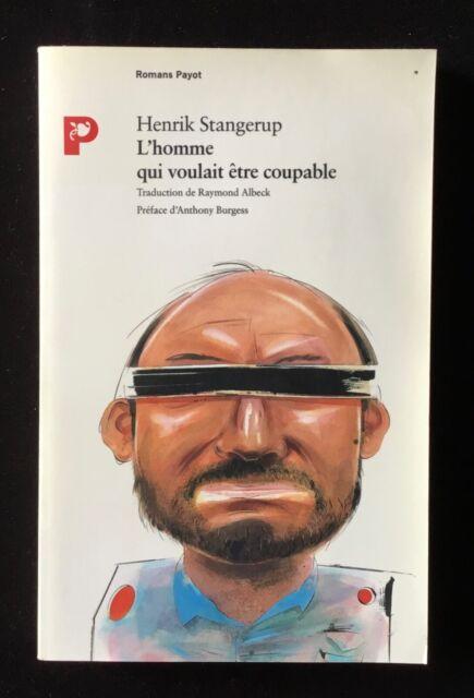 HENRIK STANGERUP - L'HOMME QUI VOULAIT ÊTRE COUPABLE (1989)