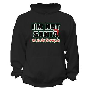 Ugly Christmas Sweaters 2019.Details About I M Not Santa You Can Sit On My Lap Ugly Christmas Sweater Funny Hoodie