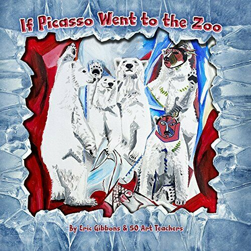 Eric Gibbons-If Picasso Went To The Zoo (US IMPORT) BOOK NEW