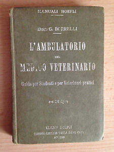 L'AMBULATORIO DEL MEDICO VETERINARIO Dott. G. Borrelli Guida per studenti 1929
