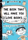 Book That Will Make You Love Books: Even If You Hate Reading! by Francoize Boucher (Paperback / softback, 2014)