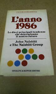 John-Naisbitt-L-039-ANNO-1986-1985-1-Ed-Sperling-amp-Kupfer-RARO