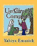 Un Circulo Completo : Un Cuentito para Pintar by Yahiya Emerick (2010,...
