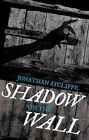 Shadow on the Wall by Jonathan Aycliffe (Paperback, 2015)