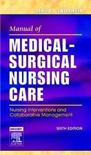 Manual of Medical-Surgical Nursing Care: Nursing Interventions and Collaborati..