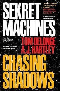 Sekret Machines Book 1: Chasing Shadows by A. J. Hartley, Tom J. Delonge (Paperb