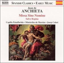 Juan de Anchieta: Missa Sine Nomine; Salve Regina, New Music