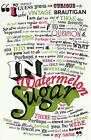 In Watermelon Sugar by The Estate of Richard Brautigan, Richard Brautigan (Paperback, 2002)
