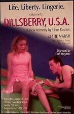 Welcome to...DILLSBERRY, USA Sep 6-Oct 1, 1995 The Marsh poster Ellen Boscov