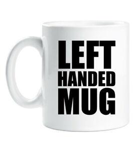 Left-Handed-Mug-Funny-Ceramic-Novelty-Present-Gift-Cup-Present-Mug