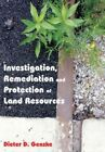 Investigation, Remediation and Protection of Land Resources by Taylor & Francis Inc (Hardback, 2007)