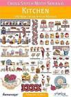 Cross Stitch Motif Series 6: Kitchen: 180 New Cross Stitch Models by Maria Diaz (Paperback, 2014)