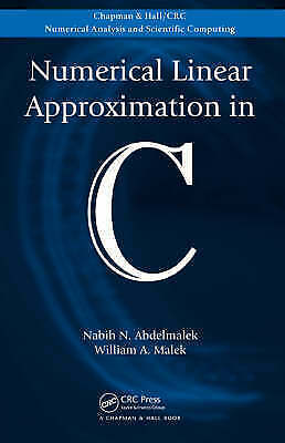 Numerical Linear Approximation in C by William A. Malek, Nabih Abdelmalek...