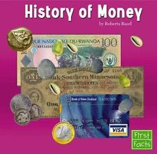 The History of Money (First Facts. Learning about Money)-ExLibrary