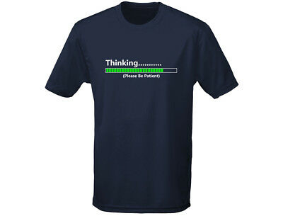 Radient Thinking Please Wait Funny Mens T-shirt (12 Colours)
