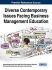 Diverse Contemporary Issues Facing Business Management Education by Silvia Lizett Olivares Olivares, Mohammad Ayub Khan, Salvador Trevino-Martinez, Ghassan Al-Qaimari (Hardback, 2014)