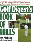 Golf Digest's Book of Drills by Jim McLean and Jim Mclean (1990, Hardcover)