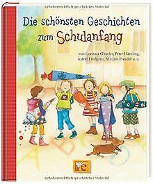 Die-schoensten-Geschichten-zum-Schulanfang-von-Corinna-G-Buch-Zustand-gut