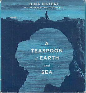 Dina-Nayeri-A-Teaspoon-Of-Earth-And-Sea-13CD-Audio-Book-Unabridged-FASTPOST