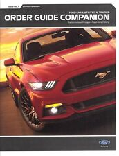 2015 Ford Order Guide Companion Mustang F-150 Focus Fusion Taurus Super Duty
