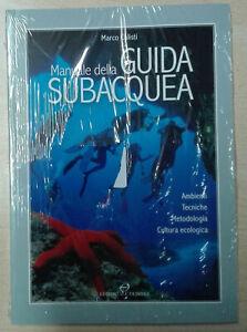 Manuale-della-guida-subacquea-Ambienti-tecniche-metodologia-Libro-Come-Nuovo-N