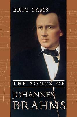 The Songs of Johannes Brahms by Eric Sams (Paperback, 2000)