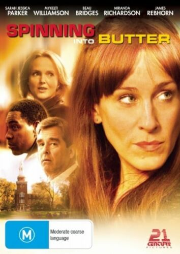 1 of 1 - Spinning into Butter (DVD) DRAMA Sarah Jessica Parker R4 (NEW)