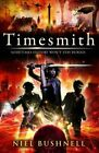 Timesmith by Niel Bushnell (Paperback, 2014)