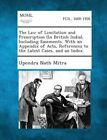The Law of Limitation and Prescription (in British India), Including Easements. with an Appendix of Acts, References to the Latest Cases, and an Index. by Upendra Nath Mitra (Paperback / softback, 2013)