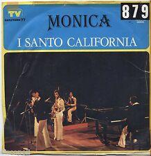 """I SANTO CALIFORNIA - Monica - VINYL 7"""" 45 LP 1975 VG+/VG- - CONDITION"""
