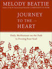 Journey to the Heart: Daily Meditations on the Path to Freeing Your Soul by Melody Beattie (Paperback, 1995)