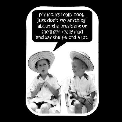 US President Humor Funny Metal Fridge Magnet Retro Photo GrammaBurp Refrigerator