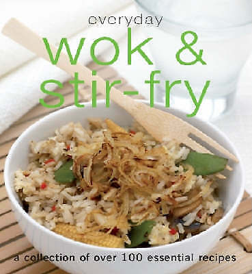 """""""AS NEW"""" , Everyday Wok and Stir Fry (Everyday Cookery), Book"""