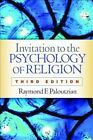 Invitation to the Psychology of Religion by Raymond F. Paloutzian (Paperback, 2016)