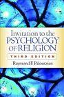 Invitation to the Psychology of Religion by Raymond F. Paloutzian (Paperback, 2016)